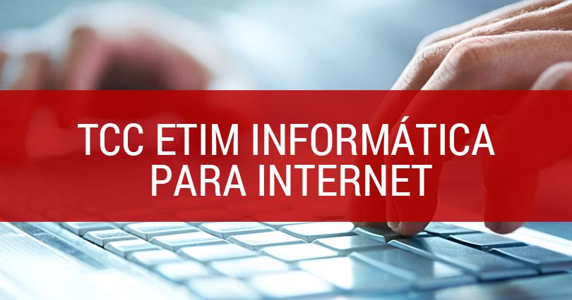 Apresentação-de-TCC-ETIM-Informática-para-Internet